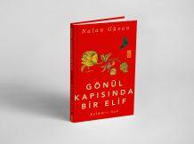 """YENİ KİTABIM """"GÖNÜL KAPISINDA BİR ELİF"""" ÇIKTI. OKURLARIMA DUYURULUR!"""